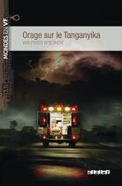 Couverture du livre « Orage sur le Tanganyika » de Wilfried N'Sonde aux éditions Didier