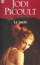 Couverture du livre « Le Pacte » de Jodi Picoult aux éditions J'ai Lu