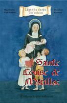 Couverture du livre « Sainte Louise de Marillac ; tout pour les plux malheureux » de Mauricette Vial-Andru et Roselyne Lesueur aux éditions Saint Jude