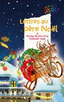 Couverture du livre « Lettres au père noël » de Nicolas De Hirsching et Nathaele Vogel aux éditions Rageot