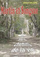 Couverture du livre « Martin et sangsue » de Albert Valade aux éditions La Veytizou