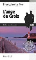 Couverture du livre « L'ange de Groix » de Francoise Le Mer aux éditions Palemon