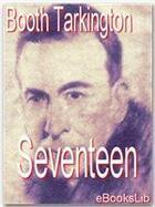 Couverture du livre « Seventeen » de Booth Tarkington aux éditions Ebookslib