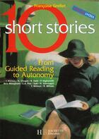 Couverture du livre « 10 Short Stories Volume 1 - Anglais - Livre De L'Eleve - Edition 2000 » de Grellet-F aux éditions Hachette Education