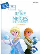 Couverture du livre « Mes premières lectures ; la Reine des Neiges - une fête givrée ; surprise glacée » de Agnes Berger aux éditions Hachette Enfants
