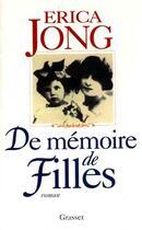 Couverture du livre « De memoire de filles » de Jong-E aux éditions Grasset Et Fasquelle