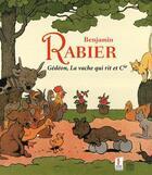 Couverture du livre « Benjamin Rabier ; Gédéon, la vache qui rit et Cie » de Collectif aux éditions Somogy