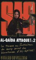 Couverture du livre « Sas T.174 ; Al-Qaïda Attaque T.2 » de Gerard De Villiers aux éditions Malko