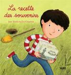 Couverture du livre « La recette des souvenirs » de Eva Chatelain et Jean Tevelis aux éditions Alice