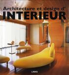 Couverture du livre « Architecture et design d'intérieur » de Carles Broto aux éditions Links