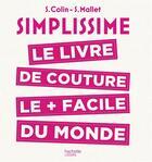 Couverture du livre « Simplissime ; le livre de couture le + facile du monde » de Collectif aux éditions Hachette Pratique
