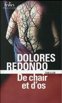 Couverture du livre « De chair et d'os » de Dolores Redondo aux éditions Gallimard