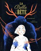 Couverture du livre « La Belle Et La Bete » de Carole Martinez aux éditions Gallimard-jeunesse