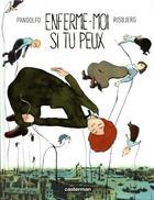 Couverture du livre « Enferme-moi si tu peux » de Terkel Risbjerg et Anne-Caroline Pandolfo aux éditions Casterman