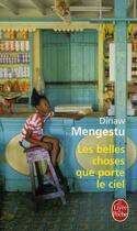 Couverture du livre « Les belles choses que porte le ciel » de Dinaw Mengestu aux éditions Lgf