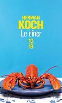 Couverture du livre « Le dîner » de Herman Koch aux éditions 10/18