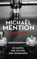 Couverture du livre « Jeudi noir » de Michaël Mention aux éditions J'ai Lu
