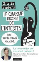Couverture du livre « Le charme discret de l'intestin ; tout sur un organe mal aimé... » de Giulia Enders aux éditions Actes Sud