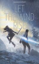 Couverture du livre « Sky fall T.3 ; let the wind rise » de Shannon Messenger aux éditions Lumen