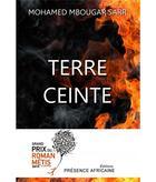 Couverture du livre « Terre ceinte » de Mohamed Mbougar Sarr aux éditions Presence Africaine