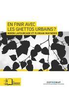 Couverture du livre « En finir avec les ghettos urbains ? » de Lafourcade M/Meyneri aux éditions Rue D'ulm