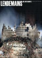 Couverture du livre « Lendemains ; les archives du world trade center » de Meyerowitz J aux éditions Phaidon