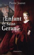 Couverture du livre « L'enfant de saint-Géran » de Pierre Jouvet aux éditions Flammarion