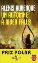 Couverture du livre « Un automne à River falls » de Alexis Aubenque aux éditions Lgf
