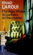 Couverture du livre « L'étrange affaire du pantalon de Dassoukine » de Fouad Laroui aux éditions Pocket
