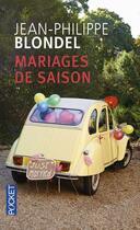 Couverture du livre « Mariages de saison » de Jean-Philippe Blondel aux éditions Pocket