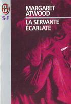 Couverture du livre « La servante écarlate » de Margaret Atwood aux éditions J'ai Lu