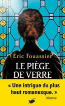 Couverture du livre « Le piège de verre » de Eric Fouassier aux éditions Editions Du Masque