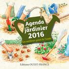 Couverture du livre « Agenda perpétuel du jardinier 2016 ; les meilleurs gestes de l'année » de Pierrick Eberhard et Nicole Colin aux éditions Ouest France