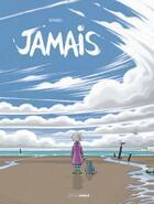 Couverture du livre « Jamais » de Bruno Duhamel aux éditions Bamboo