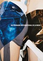Couverture du livre « Dictionnaire international de la mode » de Lydia Kamitsis et Bruno Remaury aux éditions Le Regard