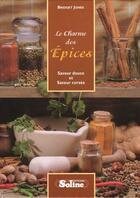 Couverture du livre « Le Charme Des Epices » de Bridget Jones aux éditions Soline