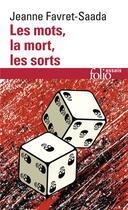 Couverture du livre « Les mots, la mort, les sorts » de Jeanne Favret-Saada aux éditions Gallimard
