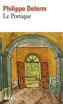 Couverture du livre « Le portique » de Philippe Delerm aux éditions Gallimard