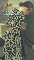 Couverture du livre « Abcdaire De Vuillard N 167 » de Alyse Gaultier aux éditions Flammarion