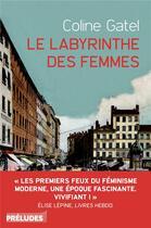 Couverture du livre « Le labyrinthe des femmes » de Coline Gatel aux éditions Preludes