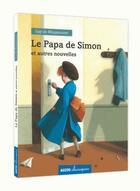 Couverture du livre « Le papa de Simon ; et autres nouvelles » de Guy de Maupassant aux éditions Philippe Auzou