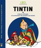 Couverture du livre « Tintin à la rencontre des peuples » de Collectif aux éditions Geo