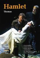 Couverture du livre « Hamlet » de Ambroise Thomas aux éditions L'avant-scene Opera