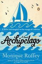 Couverture du livre « Archipelago » de Roffey Monique aux éditions Penguin Group Us