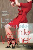 Couverture du livre « Little Earthquakes » de Jennifer Weiner aux éditions Simon And Schuster Uk