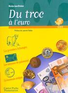 Couverture du livre « Du Troc A L'Euro ; Nouvelle Edition » de Nicolas-Jean Brehon aux éditions Pere Castor