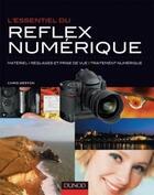 Couverture du livre « L'essentiel du réflex numérique » de Chris Weston aux éditions Dunod