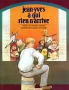 Couverture du livre « Jean-Yves A Qui Rien N'Arrive » de Gripari-P+Lapointe-C aux éditions Grasset Et Fasquelle