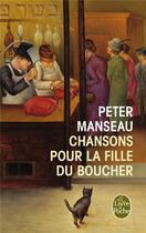 Couverture du livre « Chanson pour la fille du boucher » de Peter Manseau aux éditions Lgf