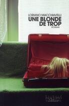 Couverture du livre « Une blonde de trop » de Loriano Macchiavelli aux éditions Bernard Pascuito